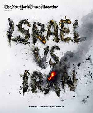 israel-versus-iran-new-york-times-magazine-january-2012