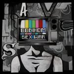Bonhom's 'Sex War' Hits Stores!