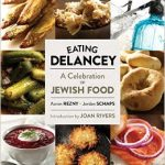 JewliciousEats: Joan Rivers & A Knish – Remembering Delancey